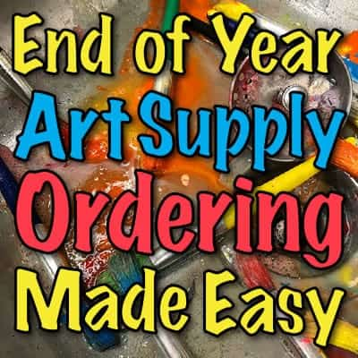 end of year art supply order