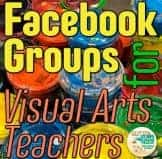 visual arts teacher, facebook groups, teacher, art teacher