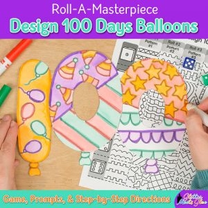 100th day of school roll-a-dice game for kids