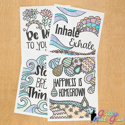 mindfulness coloring sheets with quotes like inhale exhale, happiness is homegrown, and stop breath think