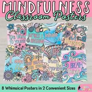 8 digitally hand-drawn mindfulness posters for classroom teachers and school counselors