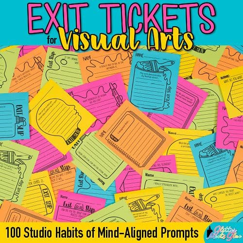 100 art exit tickets for elementary and middle school aligned to the studio habits of mind