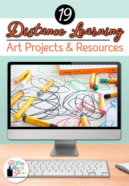 19 Distance Learning Art Projects Resources Glitter Meets Glue