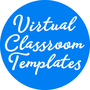 Virtual Classroom Templates