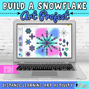 digital snowflake art project in google slides for distance learning